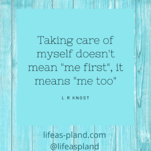Taking care of myself doesn't me first, it means me too - motivational quote