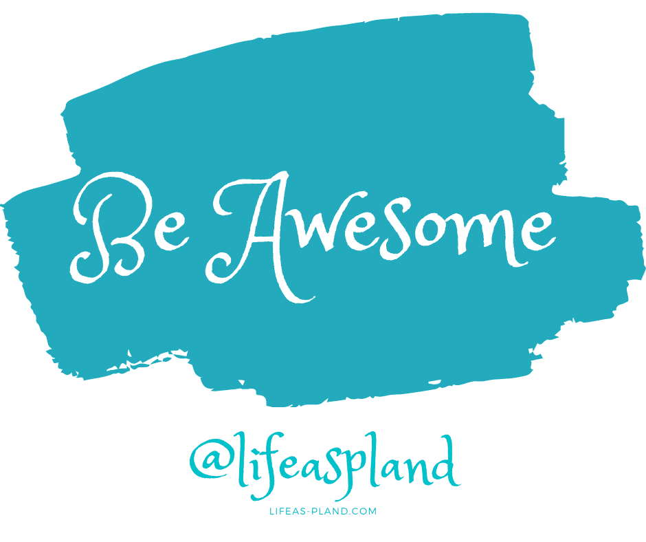 Be Awesome with @lifeaspland